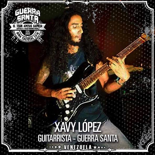 Xavy López – Guitarrista de Guerra Santa