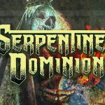 Serpentine Dominion -Killswitch Engage, Cannibal Corpse-