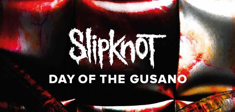 "Slipknot ""Day Of The Gusano"" La Pelicula"