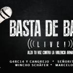 Basta de Balas Live! a Beneficio de Amnistia Internacional Venezuela