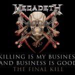 Megadeth lanzará una re-edición de su álbum Killing Is My Business… And Business Is Good!