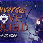 """Epica Estrena """"Universal Love Squad"""""""