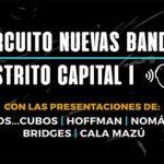Crónica: Festival nuevas bandas 2018 - Circuito I Distrito capital