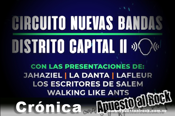 Crónica: Festival Nuevas Bandas 2018 – Circuito II Distrito capital