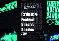 Crónica: Festival Nuevas Bandas 2018