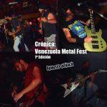 Crónica: Venezuela Metal Fest 1ª Edición
