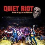 """Quiet Riot regresa con """"One Night In Milan"""""""