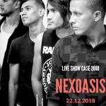 "Nexoasis ""Live Show Case 2018"" Valencia - Venezuela"