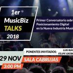 """Visitamos el Conversatorio """"MusicBiz TALKS 2018"""""""