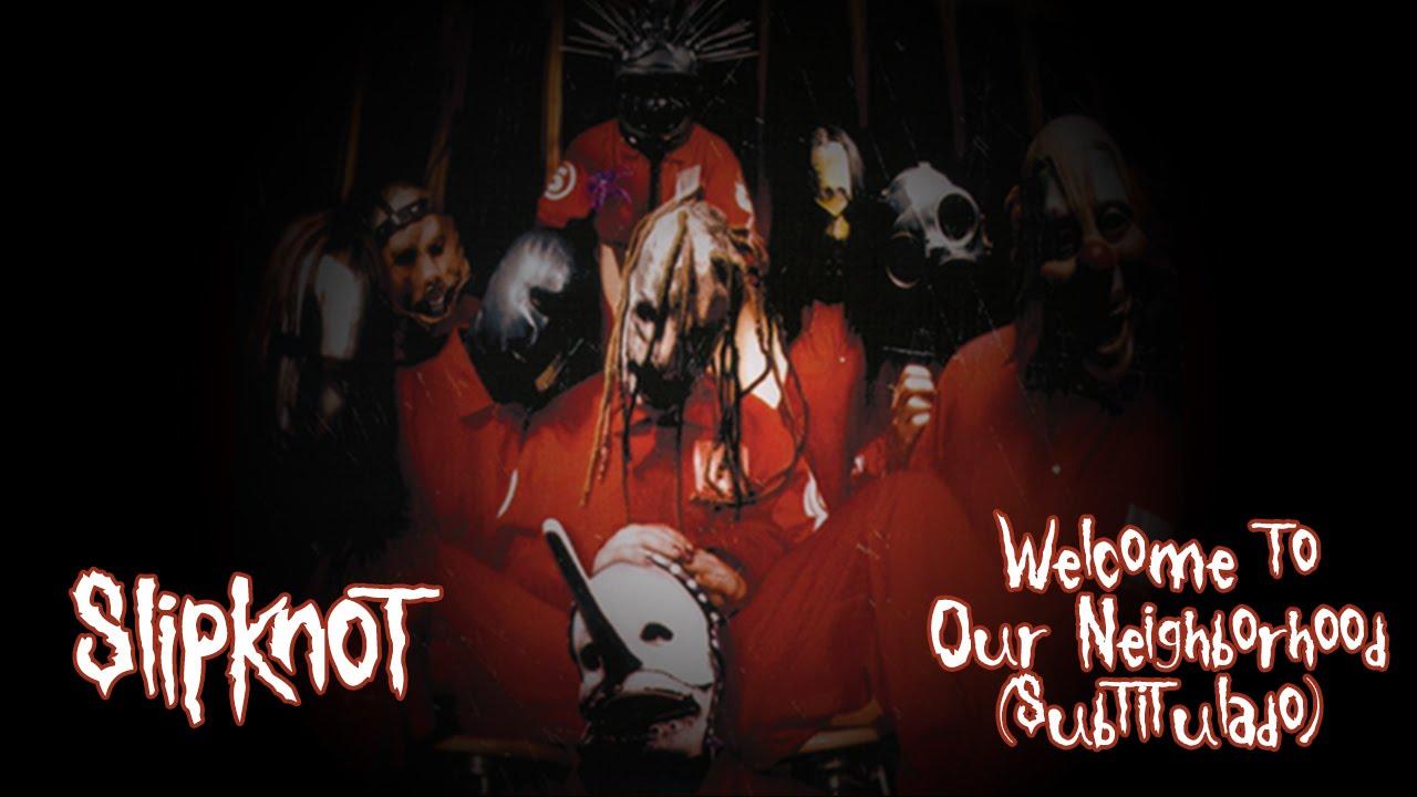 """Welcome to Our Neighborhood"" de Slipknot"