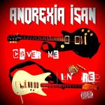 "Anorexia Isan presenta su álbum ""Cover Me In Red"""