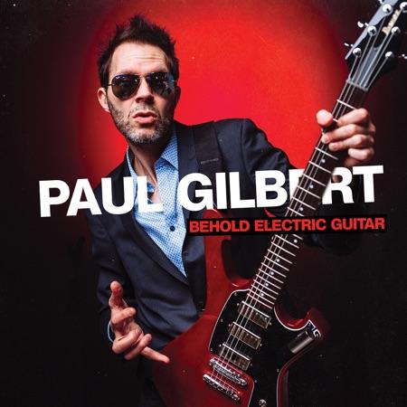 "Paul Gilbert por estrenar ""Behold Electric Guitar"""