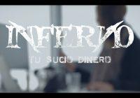 «Tu Sucio Dinero» videoclip de Inferno