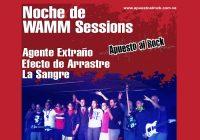 Noche de WAMM Sessions: Agente Extraño,Efecto de Arrastre, La Sangre