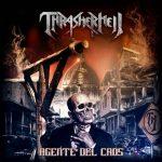 Agente Del Caosálbum debut de Thrasherhell