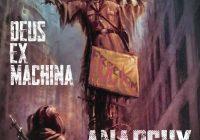 Deus Ex Machina presenta su Álbum Debut «Anarchy»