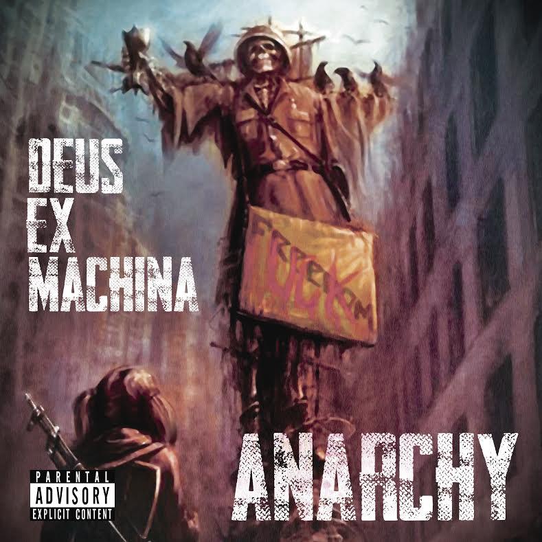 """Deus Ex Machina presenta su Álbum Debut """"Anarchy"""""""