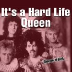 """It's A Hard Life"" de Queen"