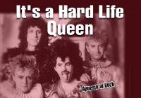 «It's A Hard Life» de Queen