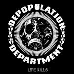 "El Ep Debut ""Life Kills"" de Depopulation Department ¡está por llegar!"