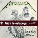 31 años de ...And Justice For All de Metallica