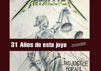 31 años de …And Justice For All de Metallica
