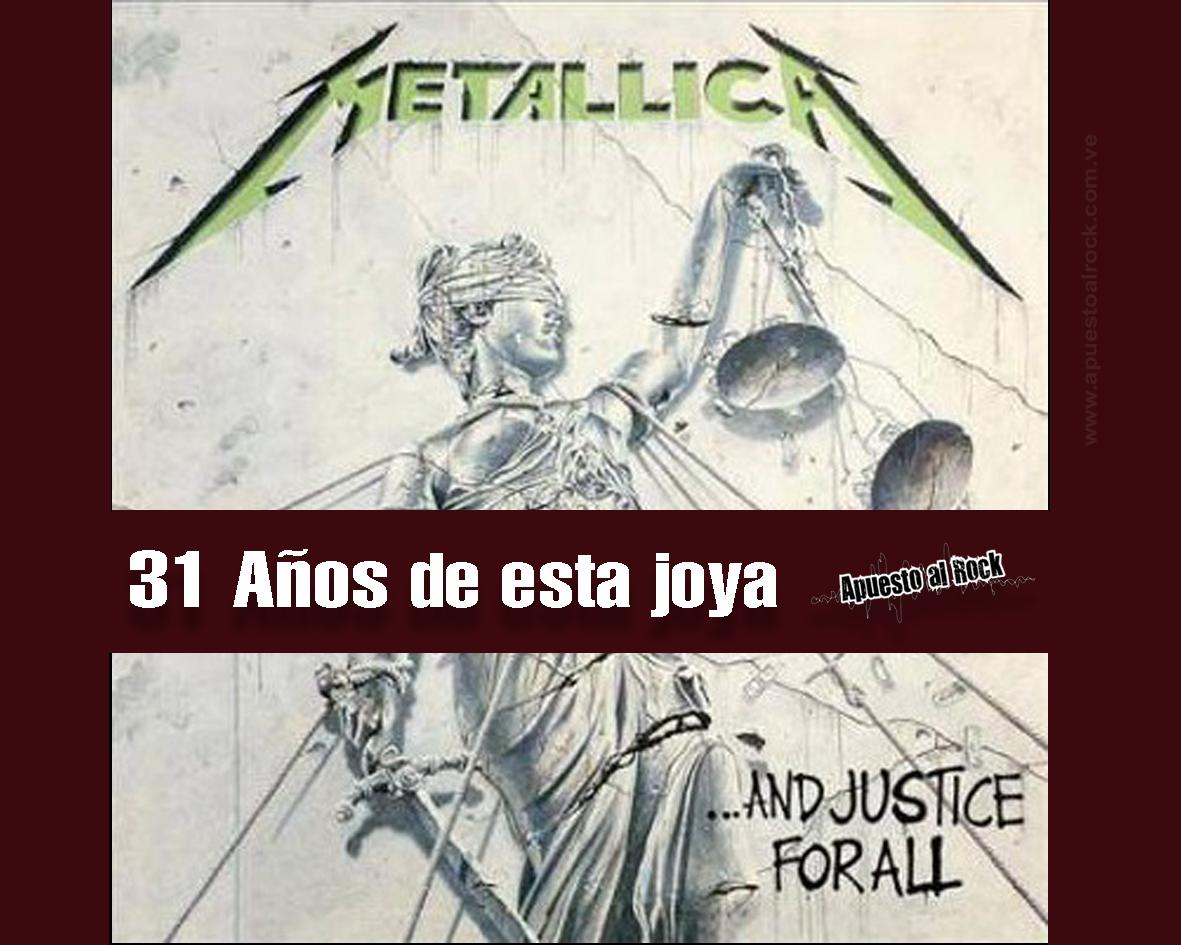 31 años de …And Justice For All de Metallica