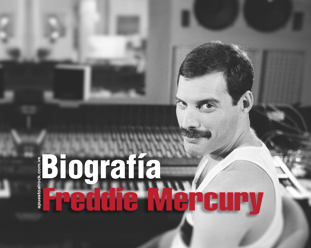 Freddie Mercury – Biografía