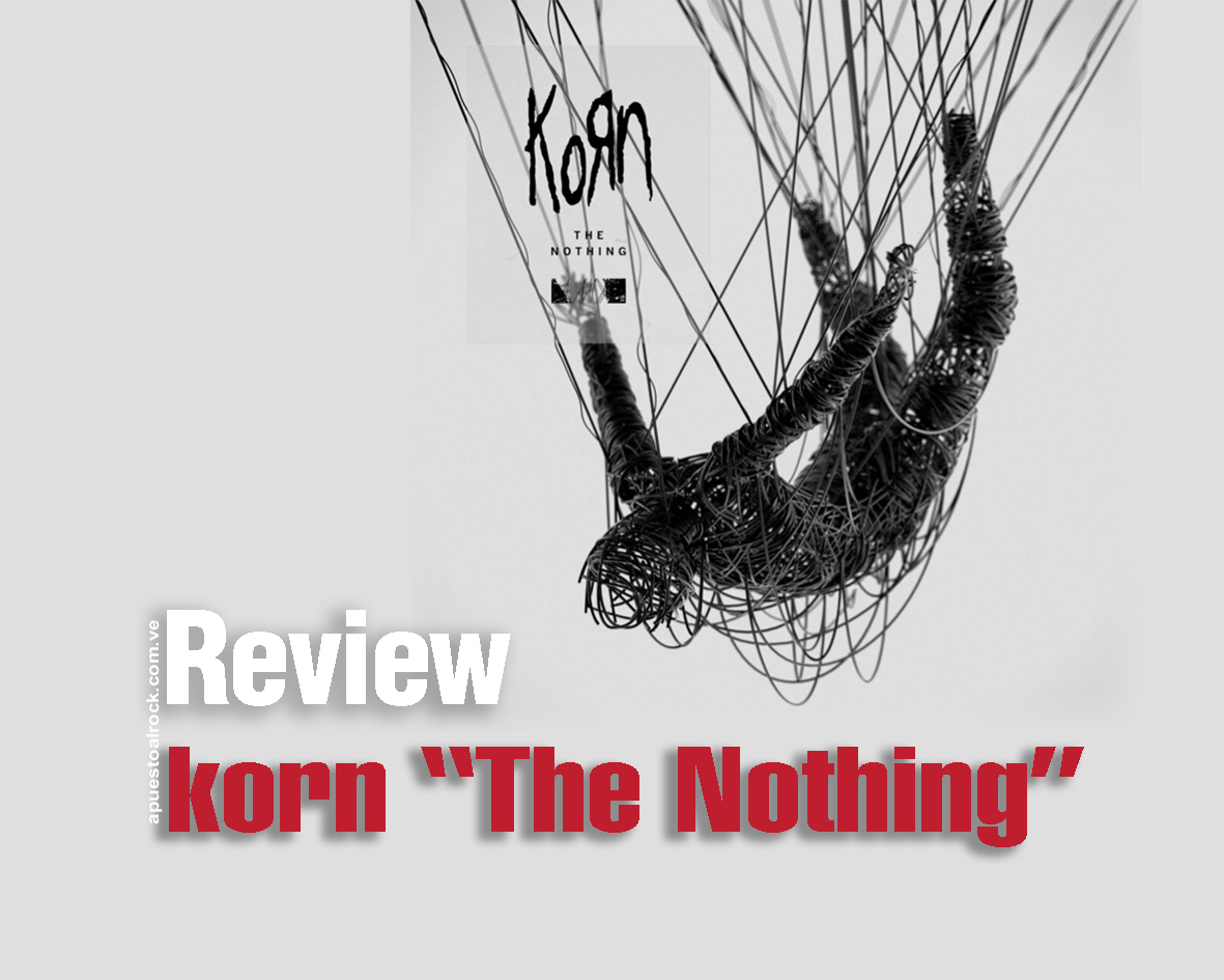 "Korn ""The Nothing"" Review"