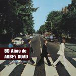"""50 años de """"Abbey Road"""" de The Beatles"""