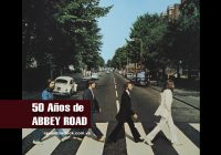 50 años de «Abbey Road» de The Beatles
