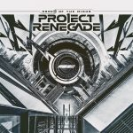 "Project Renegade lanzará su álbum debut ""Order of the Minus"""
