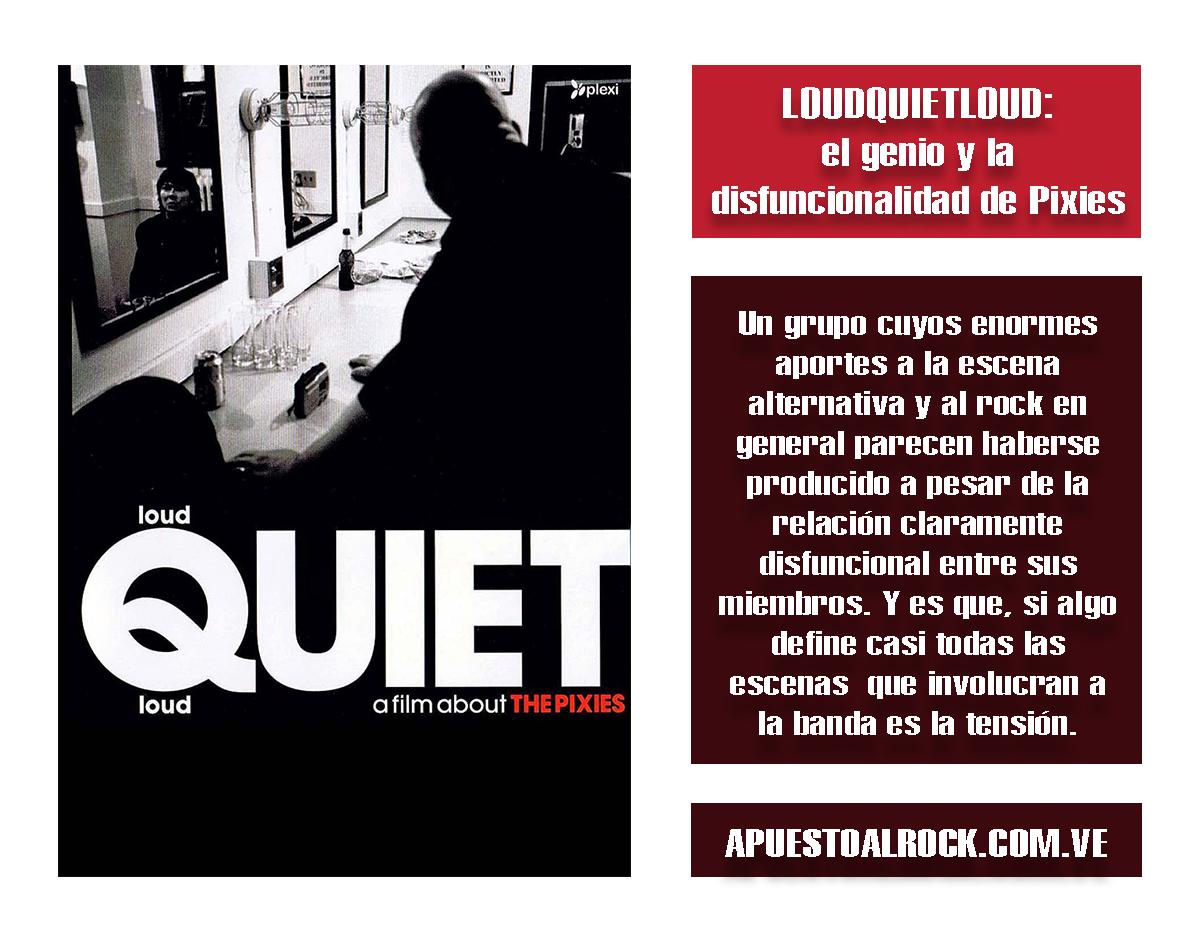 loudQuietloud: el genio y la disfuncionalidad de Pixies