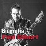 Paul Gilbert - Biografía