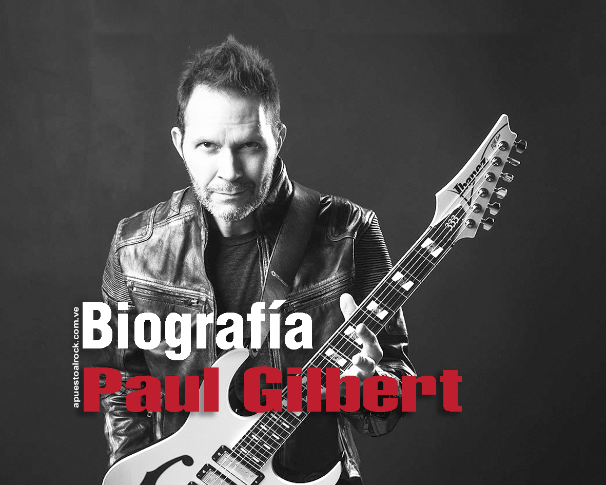 Paul Gilbert – Biografía