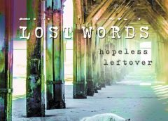 Lost Words debuta con «Hopeless Leftover»