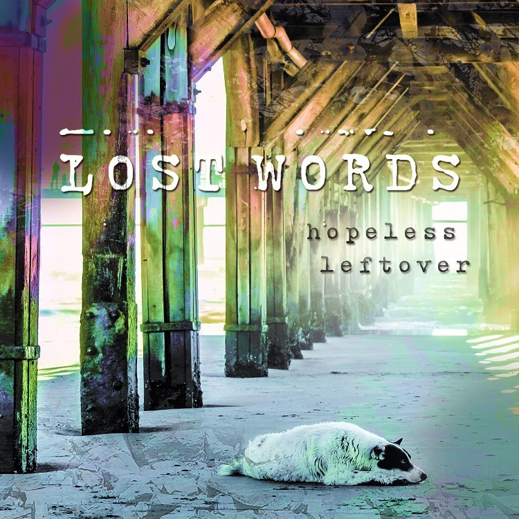 "Lost Words debuta con ""Hopeless Leftover"""