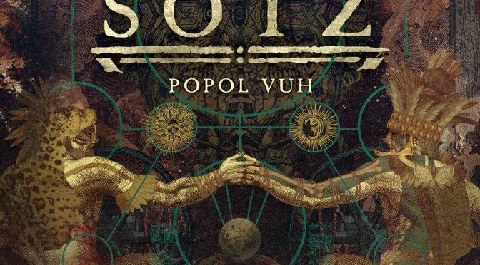 "Sotz banda conceptual presenta ""Popol Vuh"""