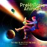 """The Magical Mystery Machine"" álbum conceptual de PreHistoric Animals"