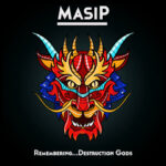 """Remembering...Destruction Gods"" Nuevo EP de Luis MASIP"