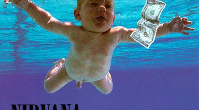 """La Portada de """"Nevermind"""" de Nirvana es demandada por """"Pornografía Infantil"""""""